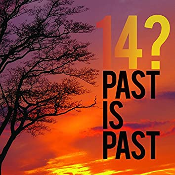 Past Is Past (Reissue)