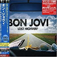Lost Highway by Bon Jovi (2007-07-24)