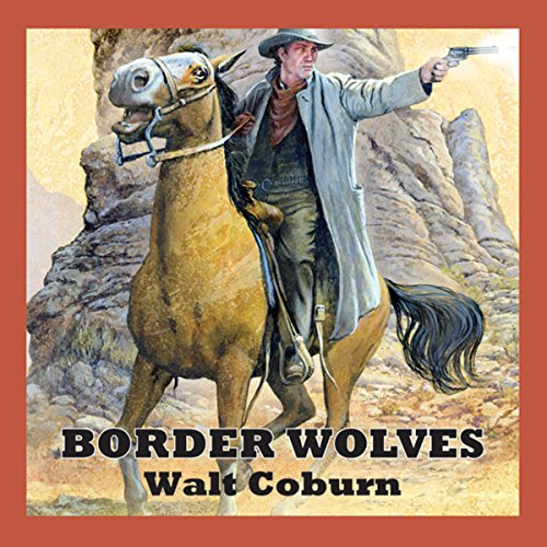 Border Wolves audiobook cover art