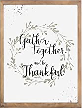 Wooden Wall Signs With Natural Distressed Frame For Home Decor (Gather Together And be Thanksful )