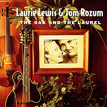 The Oak And The Laurel