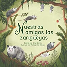 Nuestras amigas las zarigüeyas (Awesome Opossum Stories) (Spanish Edition)