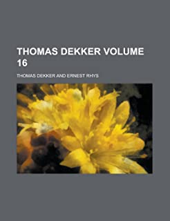 Thomas Dekker Volume 16