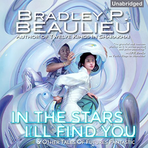Couverture de In the Stars I'll Find You & Other Tales of Futures Fantastic