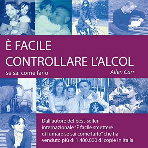 É facile controllare l'alcol se sai come farlo [It Is Easy to Check the Alcohol If You Know How to Do It] audiobook cover art