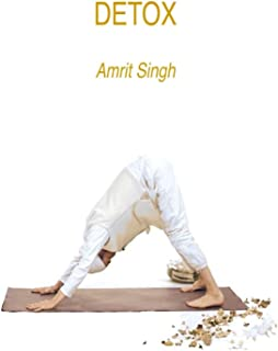 Detox with Amrit Singh