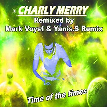 Time of the Times (Remixed By Yanis.S & Mark Voyst)