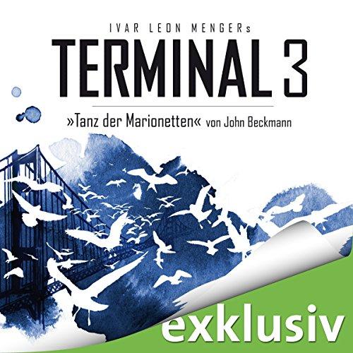 Tanz der Marionetten (Terminal 3 - Folge 3) Titelbild