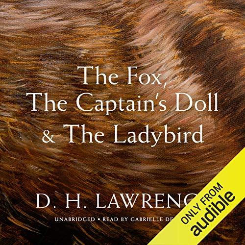 The Fox, the Captain's Doll & The Ladybird cover art