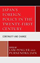 Japan's Foreign Policy in the Twenty-First Century: Continuity and Change
