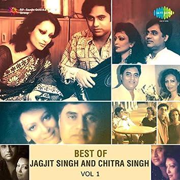 Best of Jagjit Singh and Chitra Singh, Vol. 1