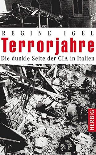 Terrorjahre: Die dunkle Seite der CIA in Italien
