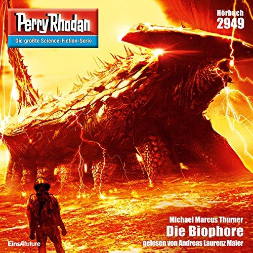Die Biophore     Perry Rhodan 2949              De :                                                                                                                                 Michael Marcus Thurner                               Lu par :                                                                                                                                 Andreas Laurenz Maier                      Durée : 3 h et 32 min     Pas de notations     Global 0,0