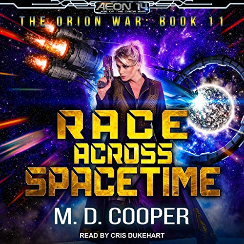 Race Across Spacetime Audiobook By M. D. Cooper cover art