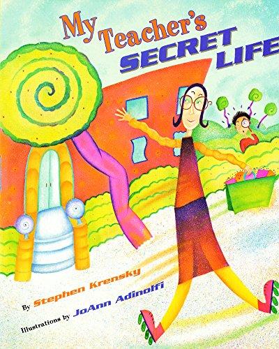 My Teacher's Secret Life (Aladdin Picture Books)