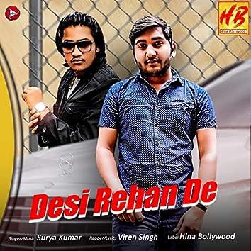 Desi Rehan De - Single