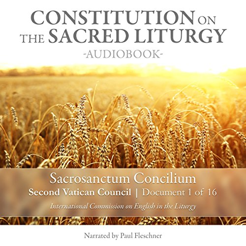 Constitution on the Sacred Liturgy (Sacrosanctum Concilium), Document 1 of 16 Documents from the Second Vatican Council cover art