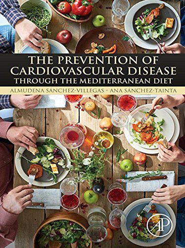 The Prevention of Cardiovascular Disease through the Mediterranean Diet (English Edition)