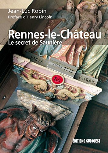 Rennes-le-Château: Le secret de Saunière (REFERENCES)
