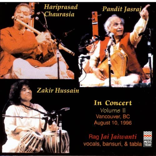 Pandit Hariprasad Chaurasia, Pandit Jasraj & Ustad Zakir Hussain