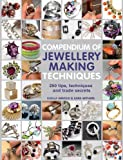 Compendium of Jewellery Making Techniques: 250 tips, techniques and trade secrets