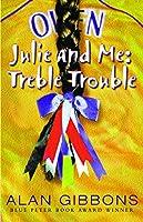 Julie And Me: Treble Trouble (Julie & Me)
