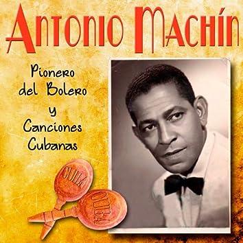 Antonio Machin, Pionero del Bolero