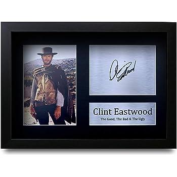 The Bad /& The Ugly Gli Appassionati di Cinema HWC Trading Clint Eastwood A4 Incorniciato Firmato Regalo Visualizzazione delle Foto Print Immagine Autografo Stampato per The Good