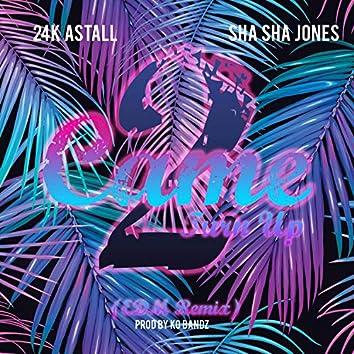 Came 2 to Up (feat. Sha Sha Jones) [EDM Remix]
