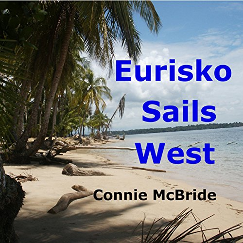 Eurisko Sails West audiobook cover art