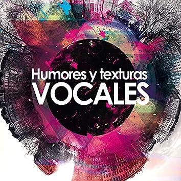 Humores y texturas vocales