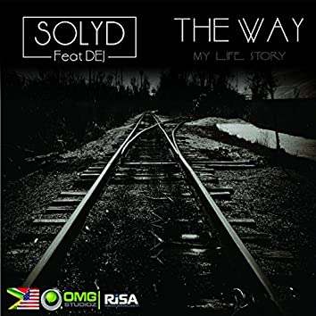 The Way (feat. Dej)