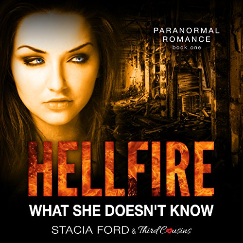 Hellfire - What She Doesn't Know audiobook cover art