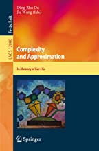 Complexity and Approximation: In Memory of Ker-I Ko (Lecture Notes in Computer Science Book 12000)