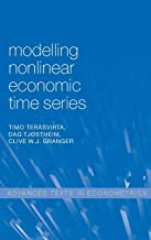 Modelling Nonlinear Economic Time Series (Advanced Texts in Econometrics)