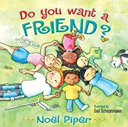 Do You Want a Friend? Children's Book