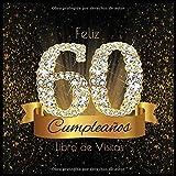 Feliz 60 Cumpleaños Libro de Visitas: Libro de Firmas Evento Fiesta I Encuadernación de Diamantes Ne...