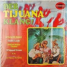 Los Tijuana Mariachis: Der Tijuana-Klang [Vinyl]