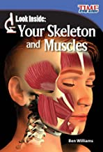Teacher Created Materials - TIME For Kids Informational Text: Look Inside: Your Skeleton and Muscles - Grade 2 - Guided Reading Level L