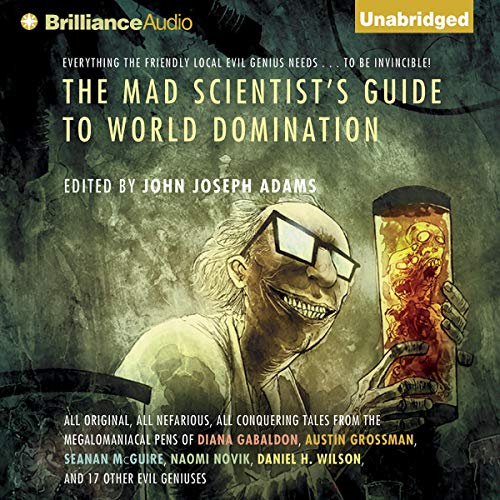 The Mad Scientist's Guide to World Domination  By  cover art