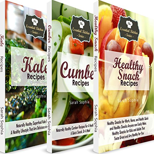Healthy Recipes for Snacks and Meals: A Bundle of 3 Easy to Make, Mouthwatering, and Delicious Books for People Who Like to Eat But Want to Be Healthy audiobook cover art