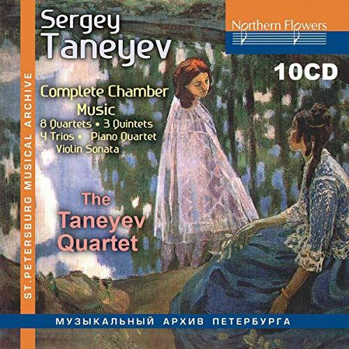 Tanejew: Die Kammermusik