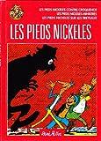 Les pieds nickeles - Les pieds nickeles conte croquenot, les pieds nickeles ministres, les pieds nickeles sur les treteaux
