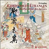 Les chroniques de l'étrange du pavillon des loisirs par Song ling Pu