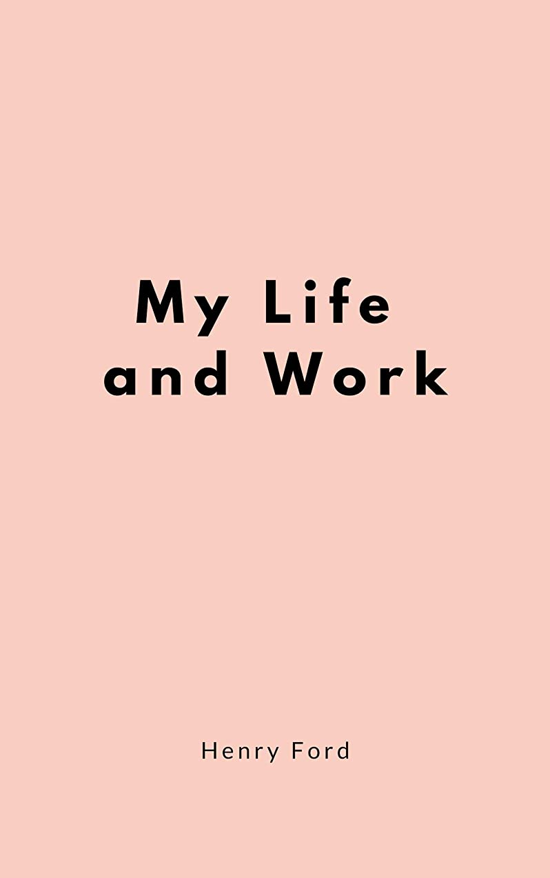 ロッカー芽招待My Life and Work (English Edition)