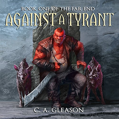 Against a Tyrant audiobook cover art