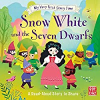 My Very First Story Time: Snow White and the Seven Dwarfs: Fairy Tale with picture glossary and an activity
