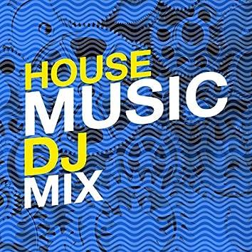 House Music DJ Mix