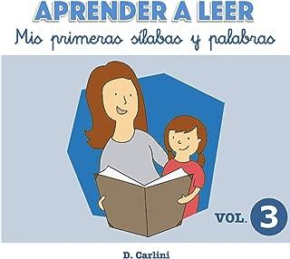 Aprender a leer. Mis primeras sílabas y palabras: Volumen 3 (Volume 3) (Spanish Edition)