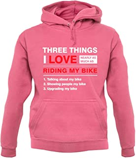 Three Things I Love Nearly As Much As Riding My Bike - Unisex Hoodie/Hooded Top